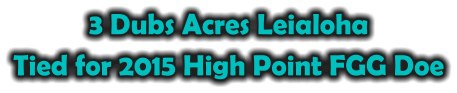 3 Dubs Acres Leialoha Tied for 2015 High Point FGG Doe